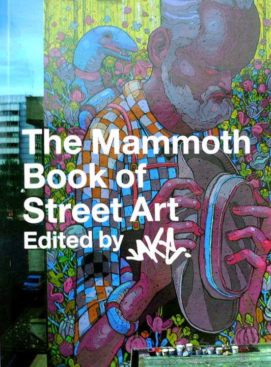 Mammoth Book of Street Art