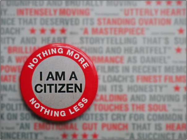 I AM A CITIZEN - NOTHING MORE - NOTHING LESS  | I Daniel Blake 2016 | Ken Loach | Photograph by Postcard Cafe www.postcardcafe.wordpress.com  (sp1000446e)